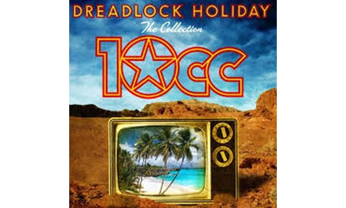 DREADLOCK HOLIDAY  (10cc)