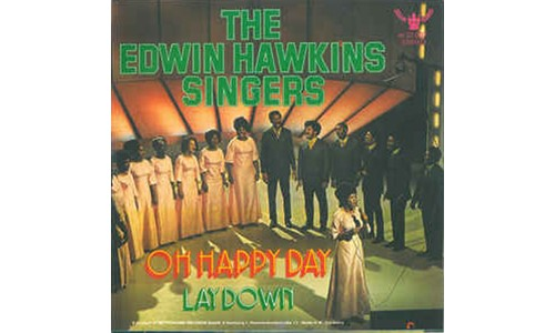 OH HAPPY DAY  (THE EDWIN HAWKINS SINGERS)