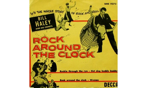 ROCK AROUND THE CLOCK (BIL HALEY & HIS COMETS)